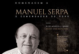 "Museu do Pico homenageia Manuel Serpa, o ""Comendador do Povo"""